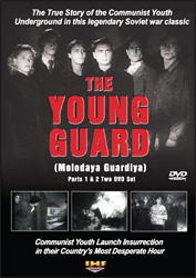 The Young Guard Parts 1 & 2 (2 DVD Set) (Molodaya guardiya) Educational Edition - www.ihfhilm.com