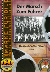Der Marsch Zum Führer (The March To The Führer) (Germany, 1940)  DVD Educational Edition - www.ihfhilm.com