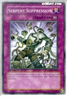 Yugioh: Serpent Suppression (C) ABPF-EN066 (1st Edition)