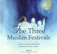 The Three Muslim Festivals
