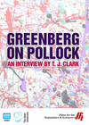 Greenberg on Pollock: An Interview by T. J. Clark