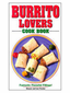 Burrito Lovers Mexican CookBook