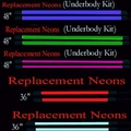 Neon Underbody Kit Replacement Lights ***NO longer available***
