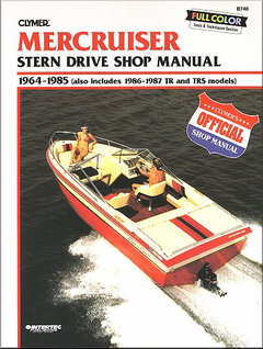 Mercruiser Stern Drive Repair Manual 1964-1985 (plus 1986-1987 TR, TRS)