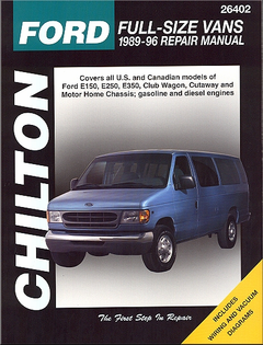 Ford Econoline E150, E250, E350, Club Wagon Full-Size Van Repair Manual 1989-1996