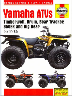 Yamaha Timberwolf, Bruin, Bear Tracker, 350ER, Big Bear Repair Manual 1987-2009