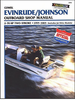 Evinrude Johnson Outboard 2-70 HP 2-Stroke Repair Manual 1995-2003