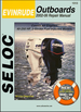 Evinrude 40-250 HP, 2-Stroke, Fuel-Injected Outboards Repair Manual 2002-2006