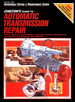 Chilton's Guide to Automatic Transmission Repair 1974-1980 American Cars