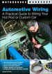 Automotive Wiring: Hot Rods, Custom Cars