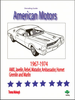 American Motors Decoding Guide 1967-1974: AMX, Javelin, Hornet, Gremlin, more...