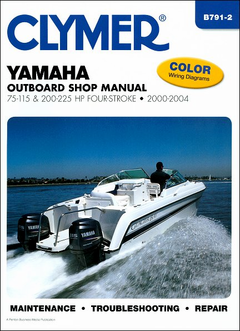 Yamaha 75-225 HP 4-Stroke Outboard Repair Manual 2000-2004