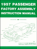 1957 Chevrolet Passenger Car Factory Assembly Instruction Manual