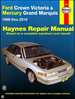 Ford Crown Victoria, Mercury Grand Marquis Repair Manual 1988-2010