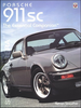 Porsche 911SC: The Essential Companion 1978-1983