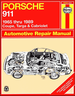 Porsche 911 Coupe, Targa, Cabriolet Repair Manual 1965-1989