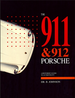The 911 & 912 Porsche: A Restorer's Guide to Authenticity 1964-1973