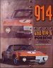 914 and 914-6 Porsche: A Restorer's Guide to Authenticity