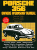 Porsche 356 Owners Workshop Manual: 356A, 356B, 356C, 1957-1965
