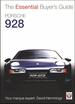 Porsche 928: The Essential Buyer's Guide 1977-1996