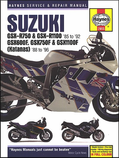 Suzuki GSXR750, GSXR1100, GSX600/750/1100 Repair Manual 1988-1996