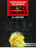 Troubleshooting & Repairing Diesel Engines: 4th Edition