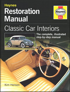 Restoration Manual: Classic Car Interiors