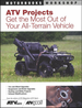 ATV Projects: Get the Most Out of Your All-Terrain Vehicle