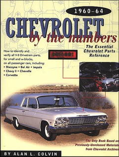 Chevrolet By The Numbers 1960-1964; chevrolet vin numbers