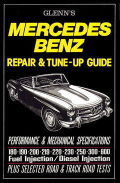 Mercedes-Benz Repair and Tune-Up Guide 1951-1966 Models