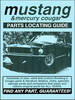 Ford Mustang, Mercury Cougar Parts Locating Guide - All Years