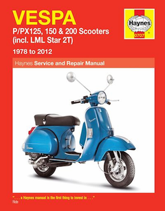 Vespa P125, PX125, P150, PX150, P200, PX200, LML Star 2T Repair Manual 1978-2012