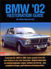 BMW '02 Restoration Guide: 1600 and 2002 Turbo 1966-1975