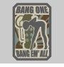 Clearance MSM Bang One, Bang 'Em All (Small) Patch