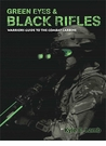 Viking Tactics Green Eyes and Black Rifles - Warriors Guide to the Combat Carbine