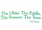 Older the Fiddle T Shirt
