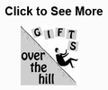Over the Hill Gifts, Gag Gifts