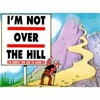 Over the Hill Sayings