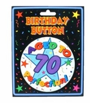 70th Birthday Gag Gift Button