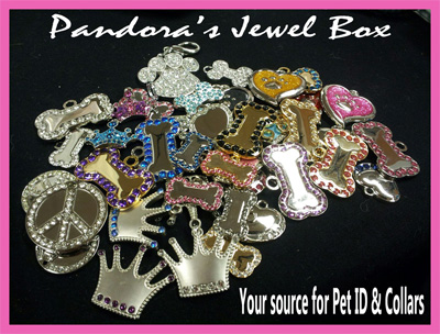 "Pandora's Jewel Box<p><font size =""4""> Luxurious Pet  Tags</font size>"
