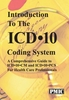 Introduction to the ICD-10 Coding System
