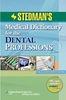 Stedman's Medical Dictionary for the Dental Professions [2E]
