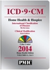ICD-9-CM 2014 Home Health & Hospice Edition