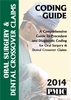 2014 Coding Guide Oral Surgery & Dental Crossover Claims