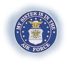 "My Sister is In The Air Force 4"" Decal"