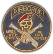 Airborne Mess With The Best Pin