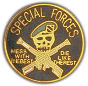 Special Forces Mess With The Best Pin