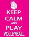 Keep Calm and Play Volleyball Hot Pink T-Shirt