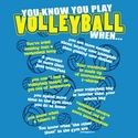 You Know You Play Volleyball... Printed Front Blue T-Shirt