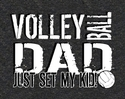 Volleyball Dad, Just Set My Kid Design Dark Grey T-Shirt